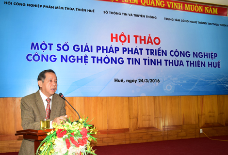 "Seminar on ""Some solutions for developing IT industry in Thua Thien Hue Province"""